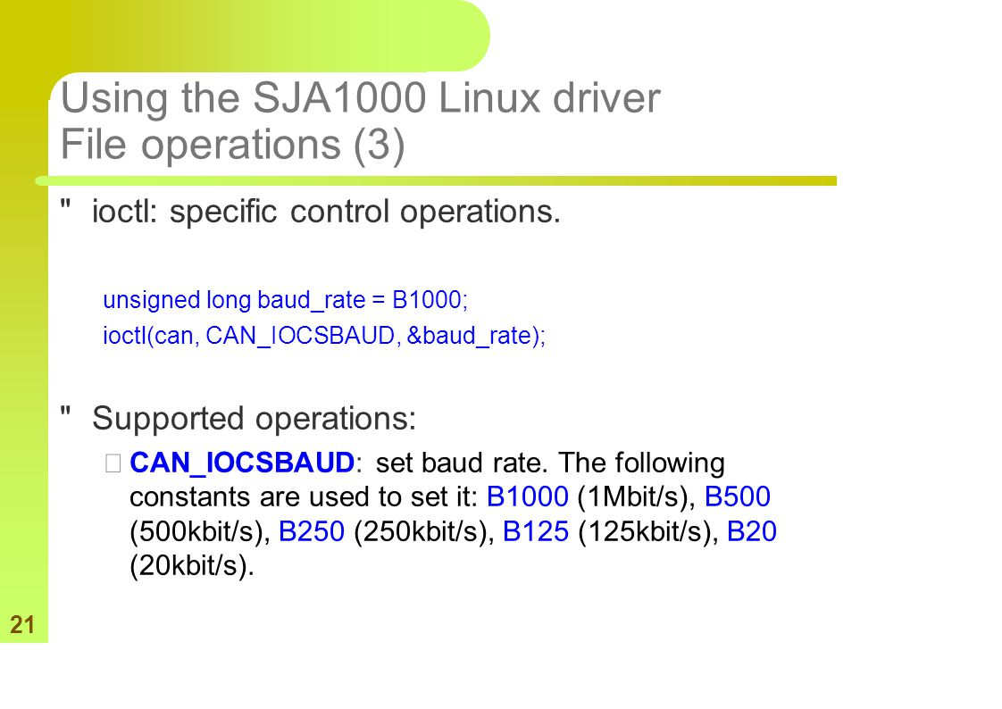21 Using the SJA1000 Linux driver File operations (3)