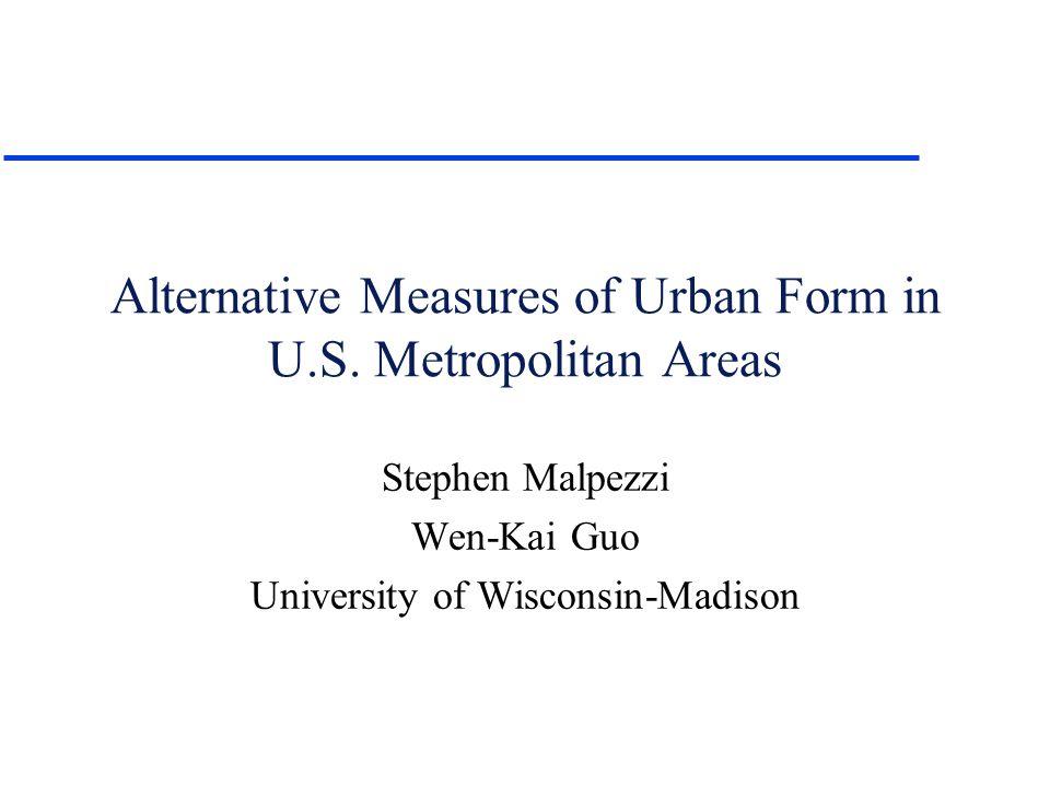 Alternative Measures of Urban Form in U.S.