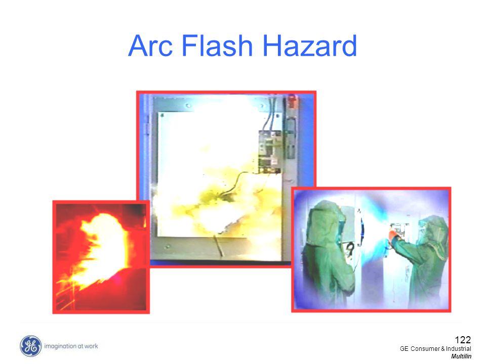 122 GE Consumer & Industrial Multilin Arc Flash Hazard