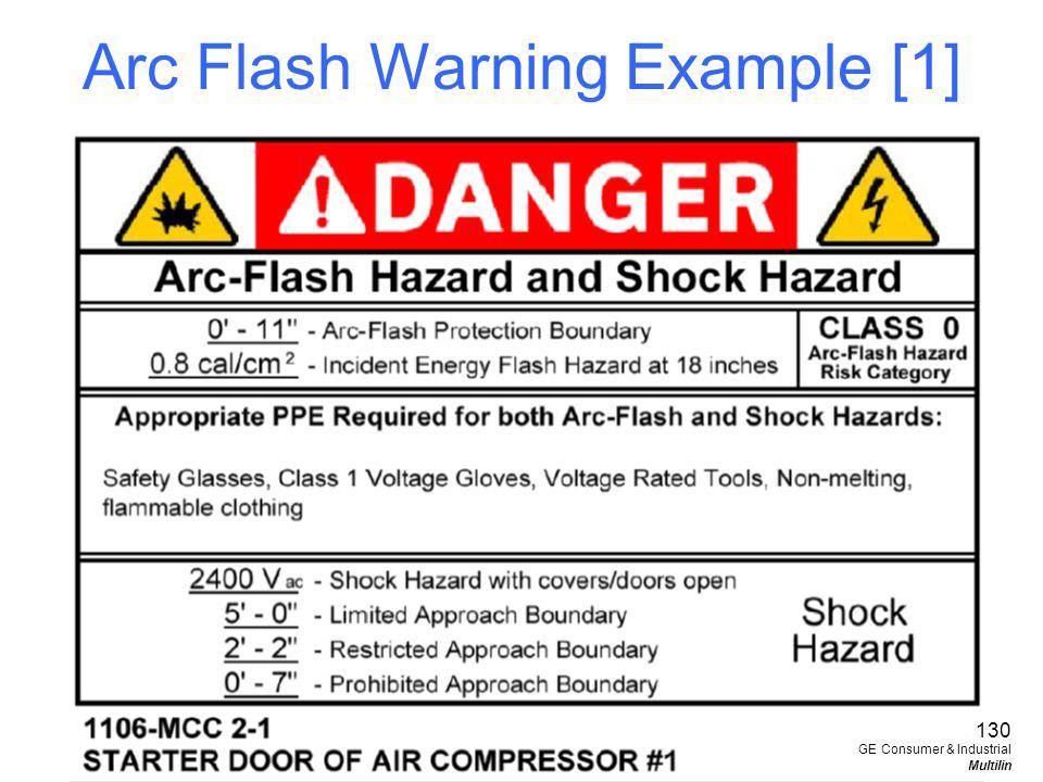 Arc Flash Warning Example [1] 130 GE Consumer & Industrial Multilin