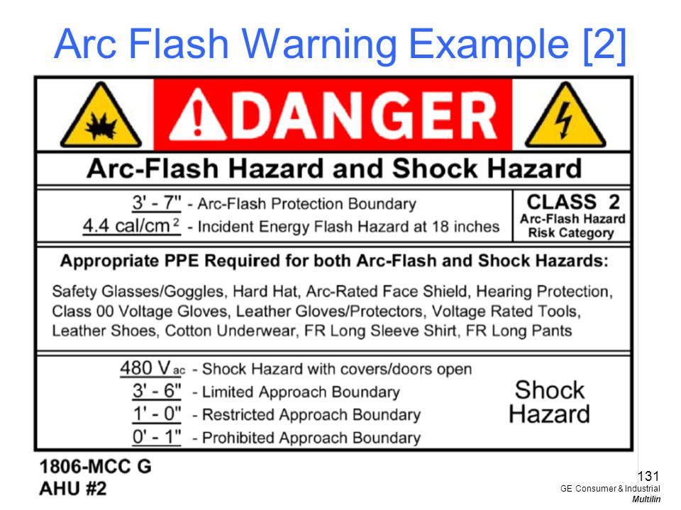 Arc Flash Warning Example [2] 131 GE Consumer & Industrial Multilin