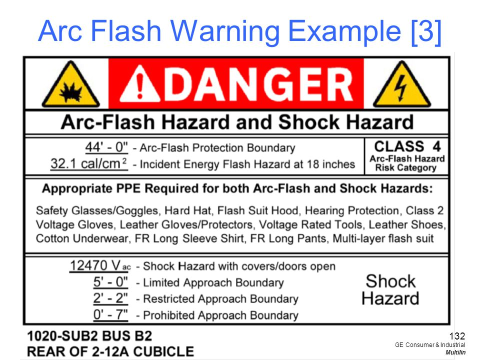 Arc Flash Warning Example [3] 132 GE Consumer & Industrial Multilin
