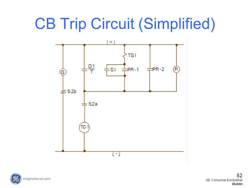 52 GE Consumer & Industrial Multilin CB Trip Circuit (Simplified)