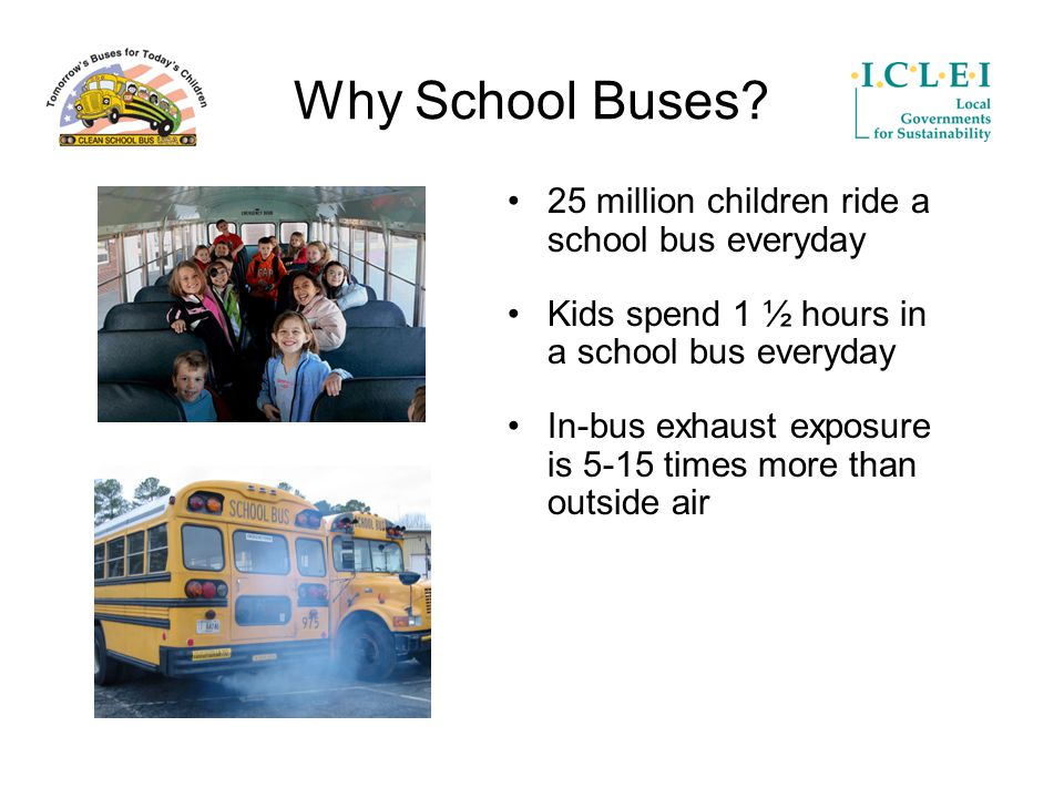 Why School Buses.