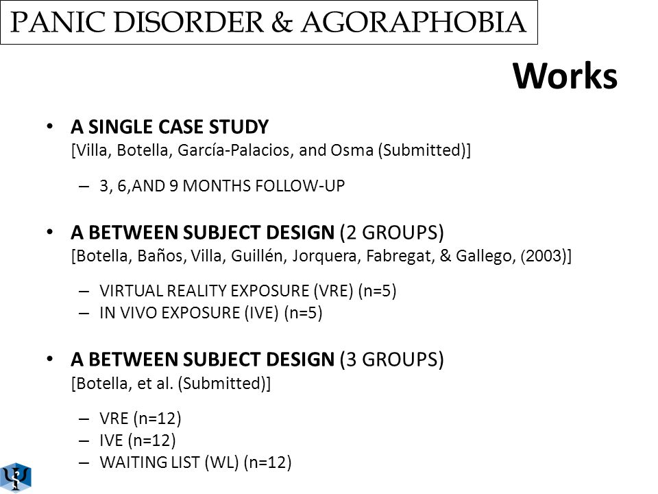 PANIC DISORDER & AGORAPHOBIA Scenarios: Interoceptive Exposure Breathing and heart rate Mild Moderate Accelerated Visual effects Tunnel vision Blurred vision Double vision
