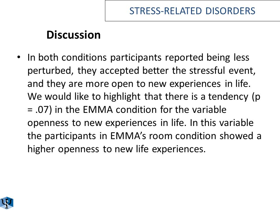 Discussion EMMAS room program equally effective than standard of care for stress-related disorders. Satisfaction: Both treatment programs not only met