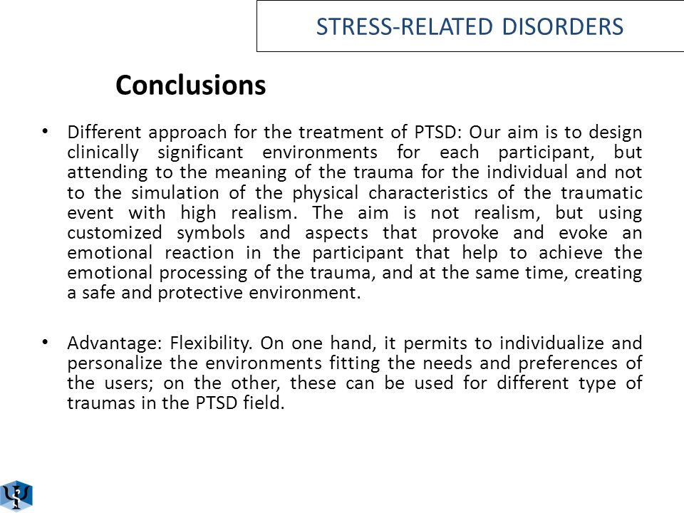 Conclusions EMMAs room could be as efficacious and effective as the standard of care for stress related disorders. EMMA treatment program was rated by