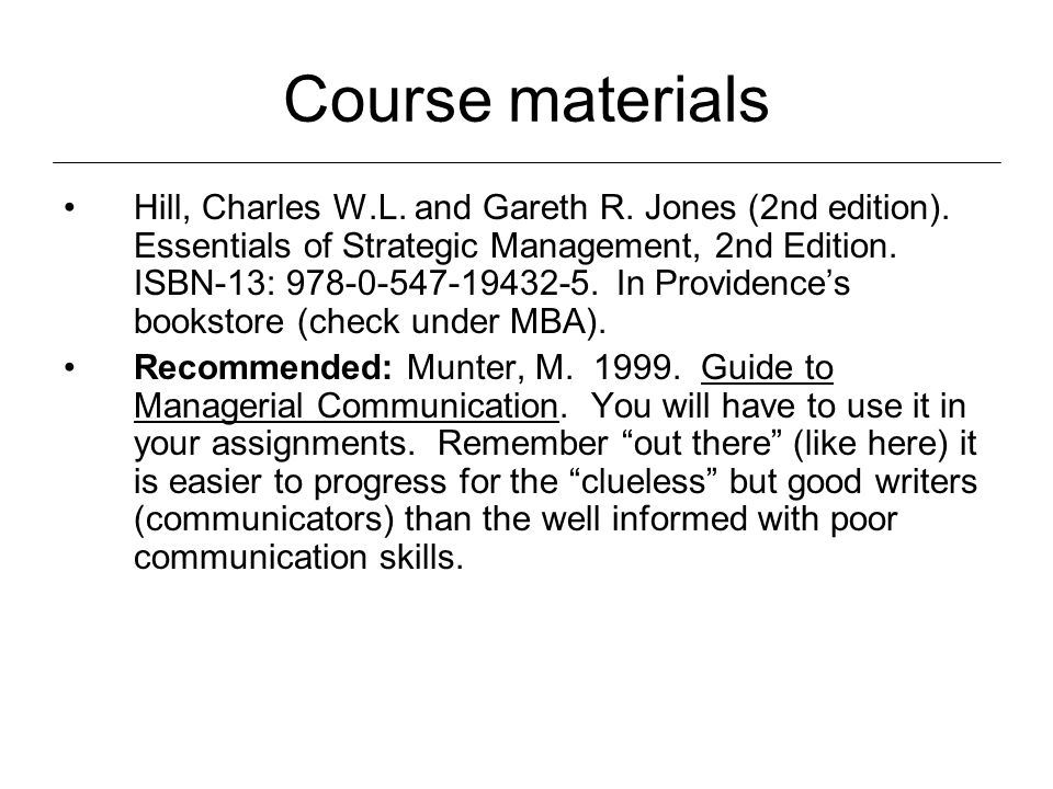 Course materials Hill, Charles W.L. and Gareth R.