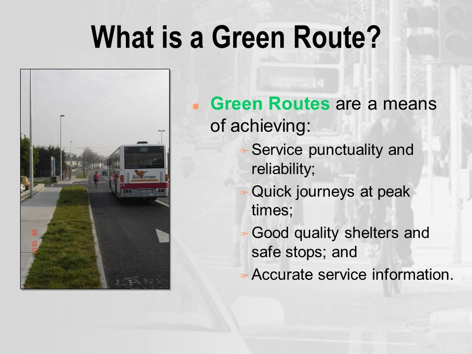 What is a Green Route.
