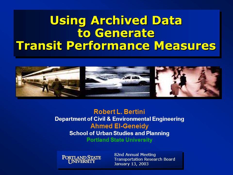 82nd Annual Meeting Transportation Research Board January 13, 2003 82nd Annual Meeting Transportation Research Board January 13, 2003 Robert L.