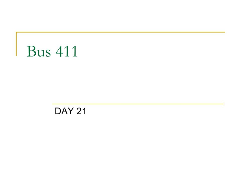 Bus 411 DAY 21