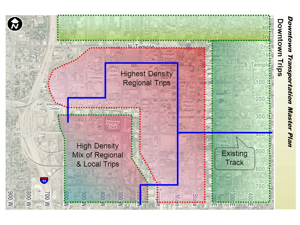 Downtown Transportation Master Plan 2015 Light Rail Operating Plan Hub to U of U West Valley to U of U Draper to Airport Mid Jordan to Hub Draper to Hub Commuter Rail Facts: 1)Existing track is sufficient for 2015 suburban extensions.