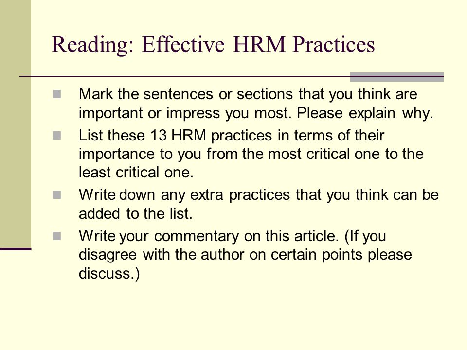 Reading: Effective HRM Practices Mark the sentences or sections that you think are important or impress you most.