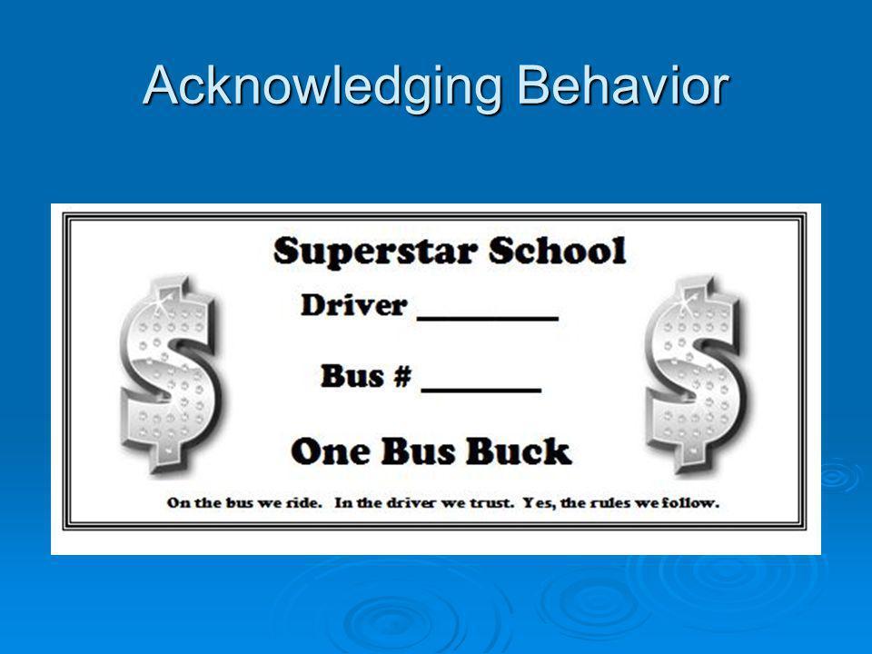 Acknowledging Behavior