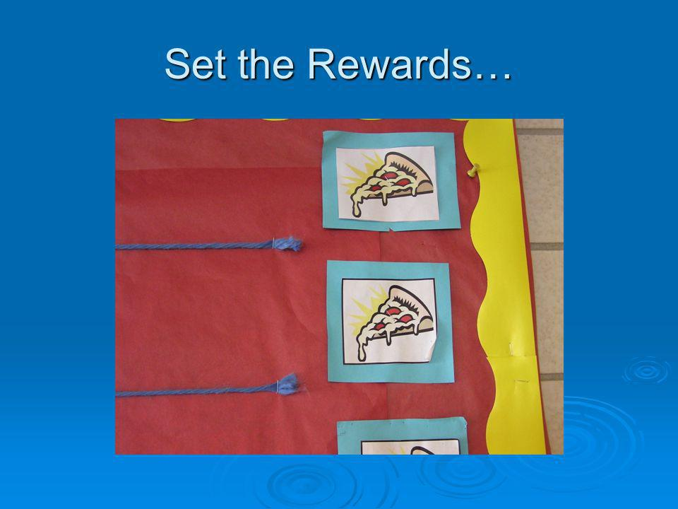 Set the Rewards…
