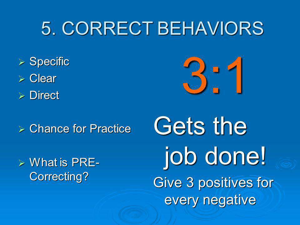 5. CORRECT BEHAVIORS 5.