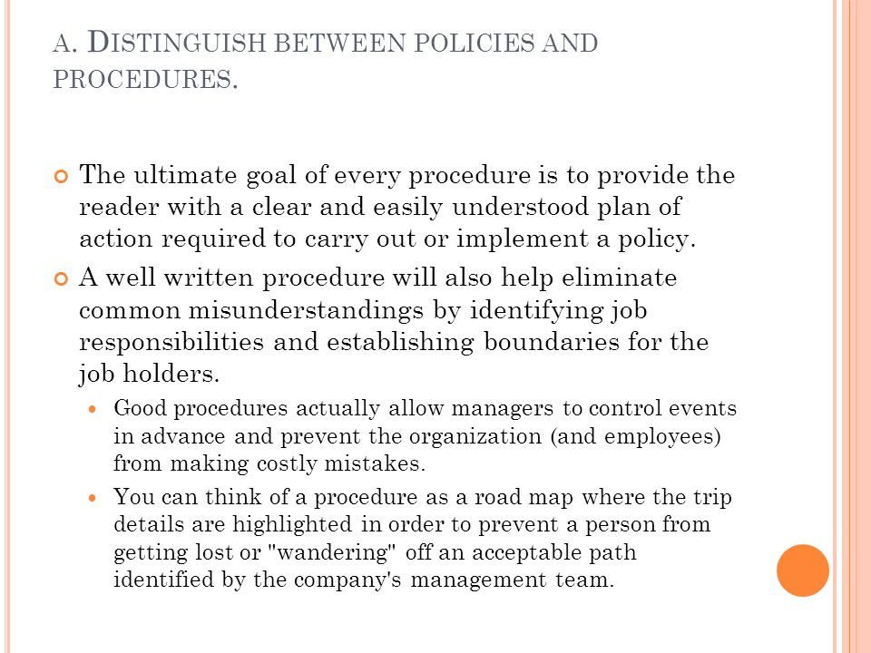A.D ISCUSS INFORMATION COMMONLY FOUND IN AN ORGANIZATION S RULES OF CONDUCT.