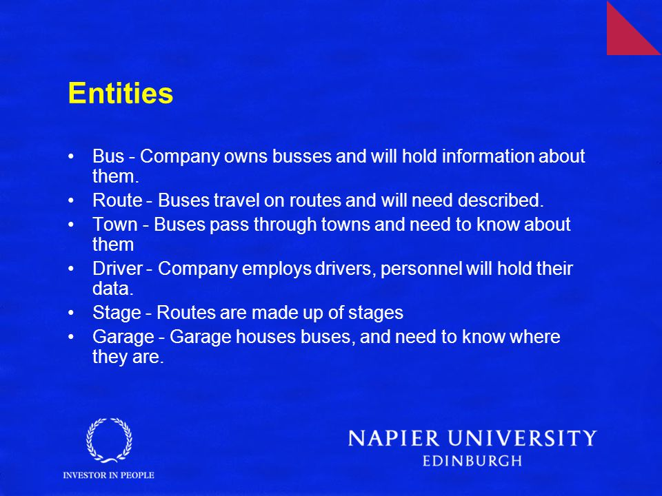 Entities Bus - Company owns busses and will hold information about them.