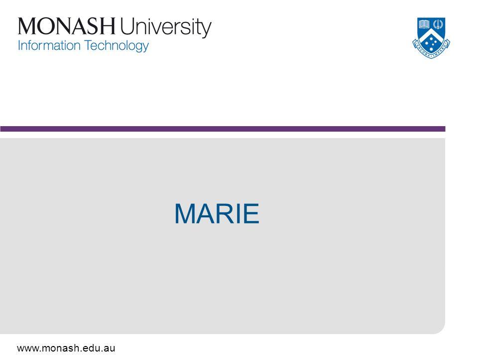 www.monash.edu.au MARIE