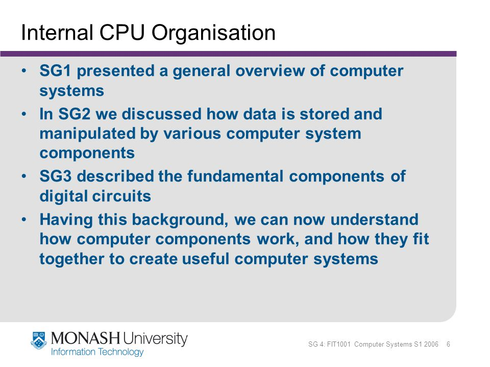 SG 4: FIT1001 Computer Systems S1 2006 27 MARIE - Introduction We can now bring together many of the ideas that we have discussed to this point using a very simple model computer Our model computer, the Machine Architecture that is Really Intuitive and Easy (MARIE) was designed to illustrate basic computer system concepts While this system is too simple to do anything useful in the real world, a deep understanding of its functions will enable you to comprehend system architectures that are much more complex