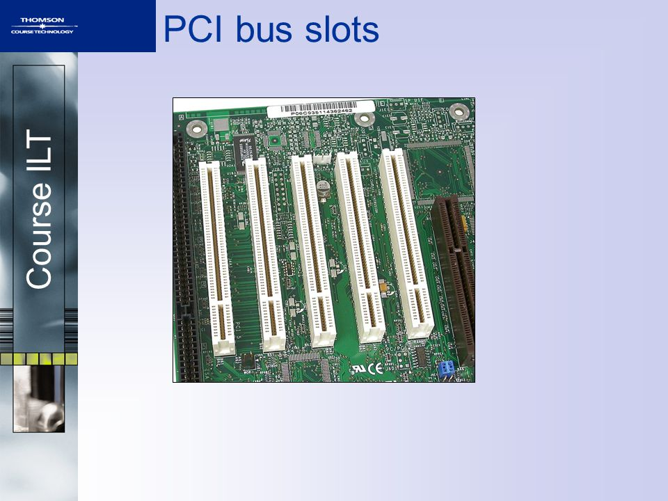 Course ILT PCI bus slots