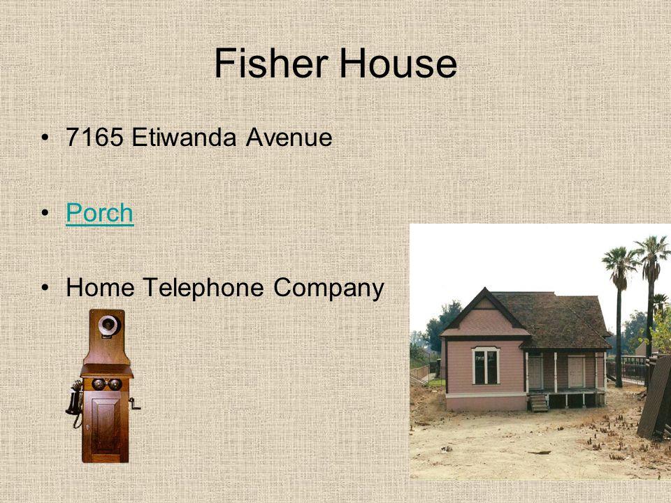 Fisher House 7165 Etiwanda Avenue Porch Home Telephone Company
