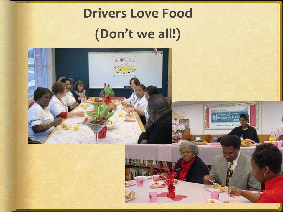Drivers Love Food (Dont we all!)