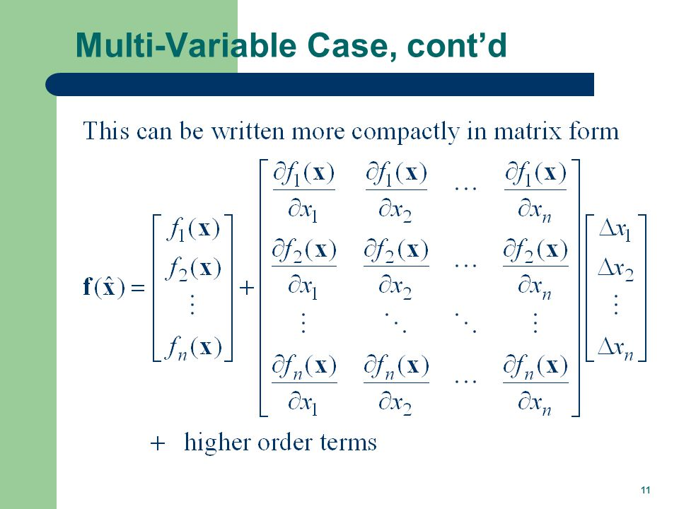 11 Multi-Variable Case, contd