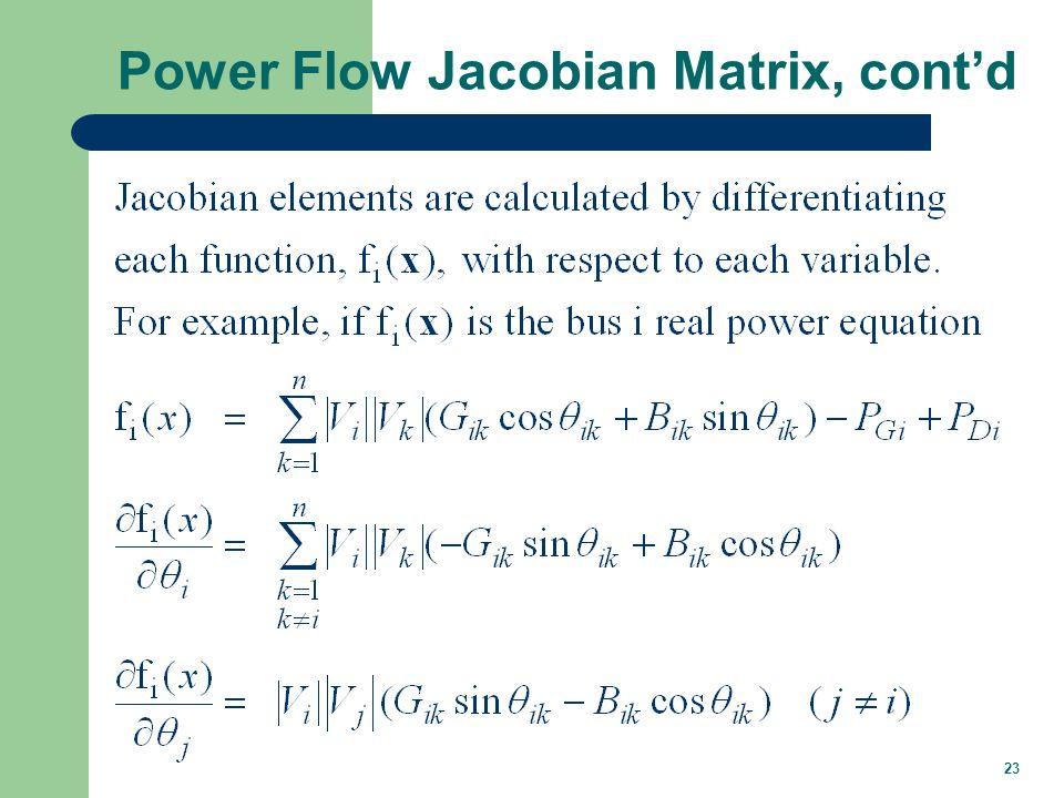 23 Power Flow Jacobian Matrix, contd