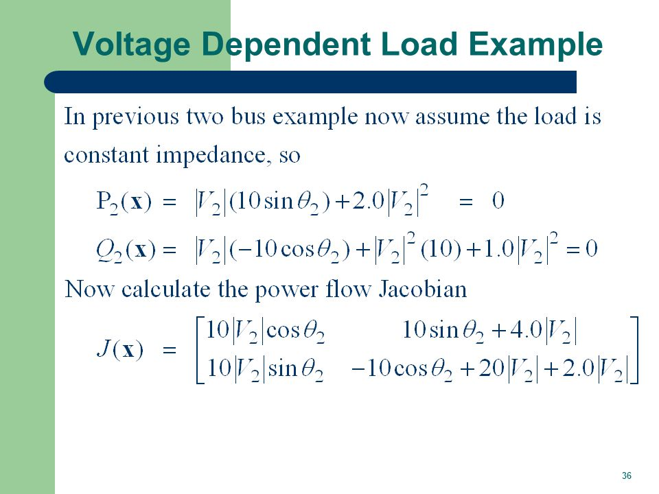 36 Voltage Dependent Load Example