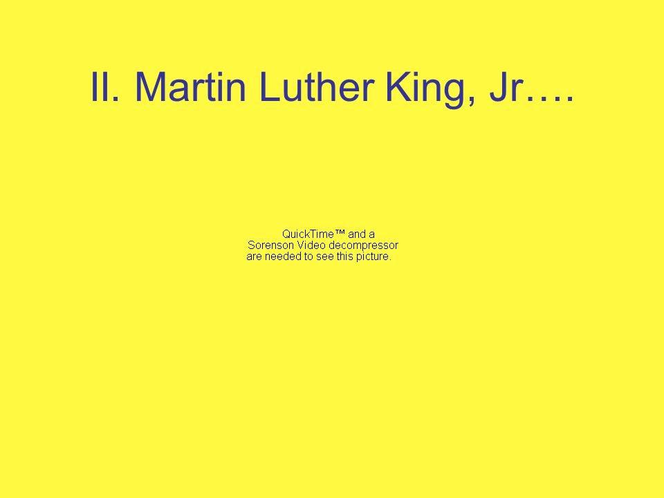 II. Martin Luther King, Jr….