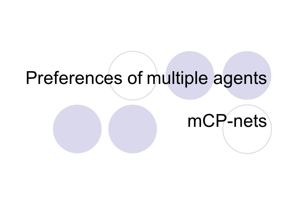 Preferences of multiple agents mCP-nets