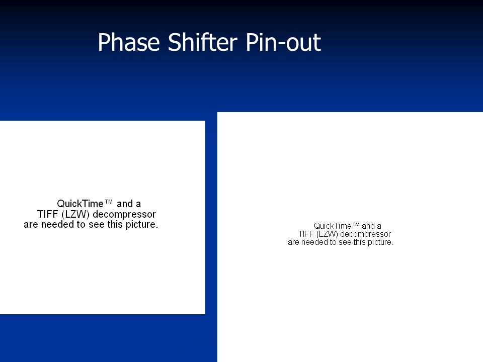 Phase Shifter Pin-out