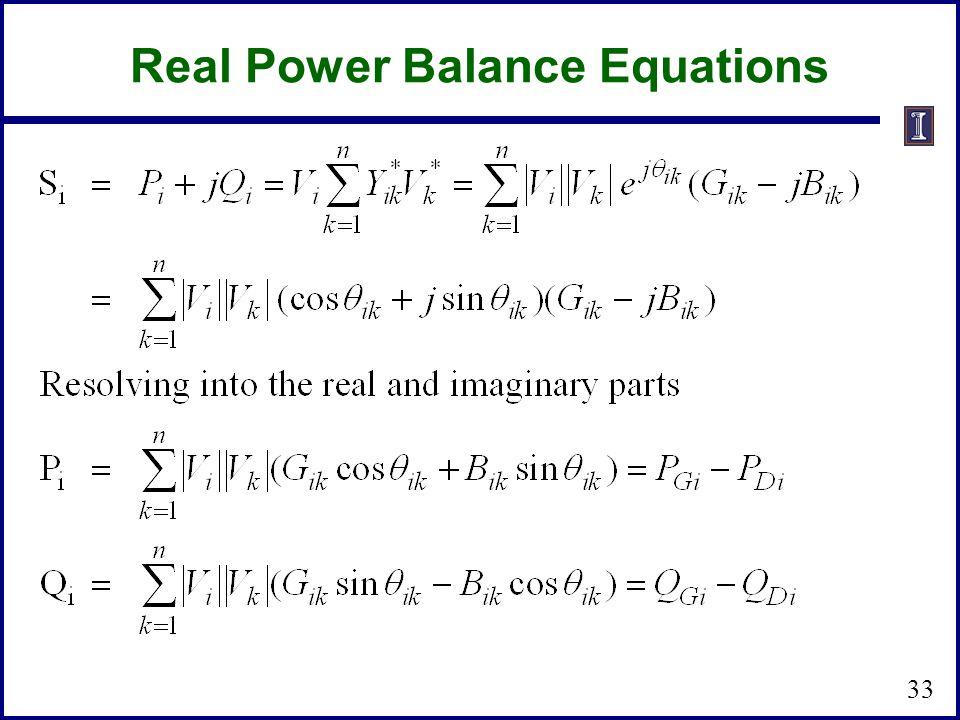 Real Power Balance Equations 33