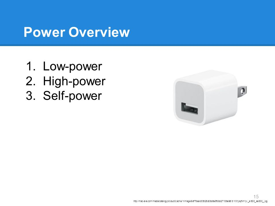 Power Overview http://mac-ave.com/media/catalog/product/cache/1/image/9df78eab33525d08d6e5fb8d27136e95/3/1/31joqfxn1yl._sl500_aa300_.jpg 1.