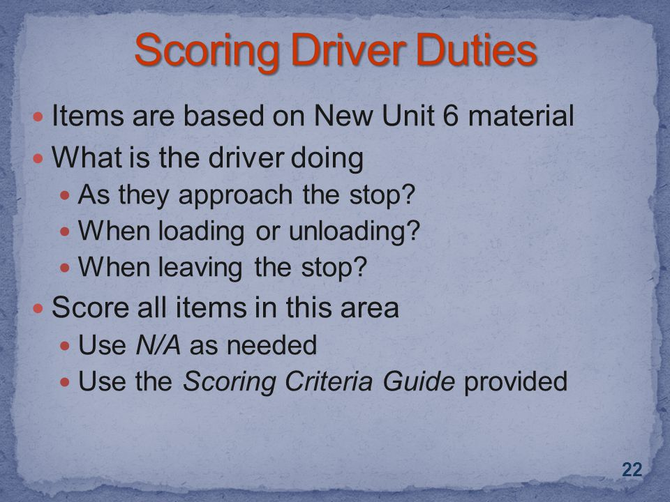 Items are based on New Unit 6 material What is the driver doing As they approach the stop.
