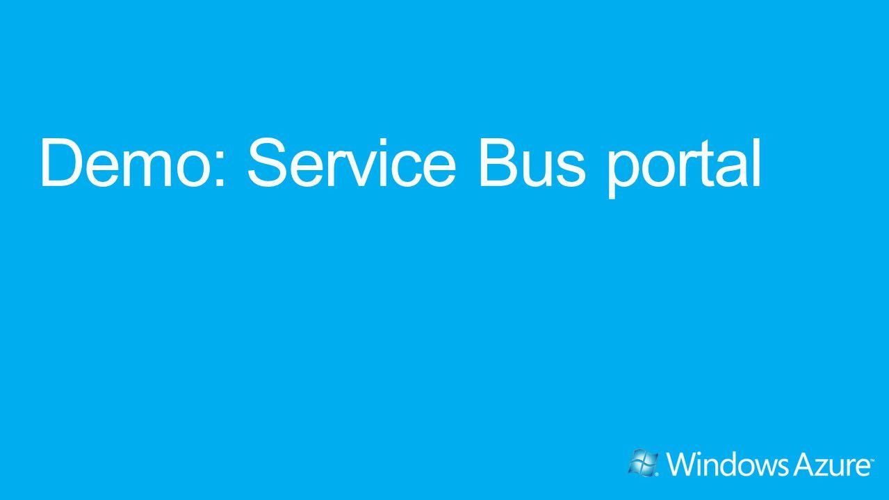 Demo: Service Bus portal