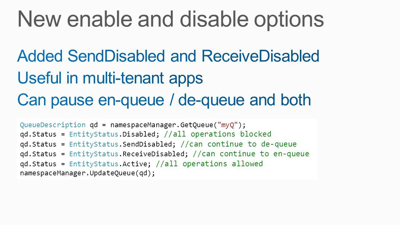 QueueDescription qd = namespaceManager.GetQueue(