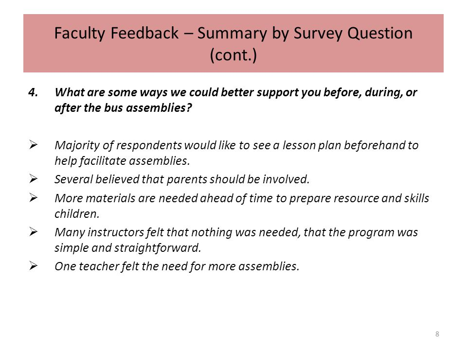 Parent Feedback – Summary by Survey Question 1.What are some positive changes you have seen regarding your child/children s experience on the school bus since we started the Peaceful School Bus Program.