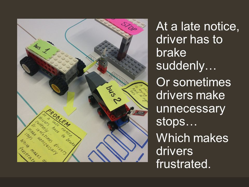 At a late notice, driver has to brake suddenly… Or sometimes drivers make unnecessary stops… Which makes drivers frustrated.