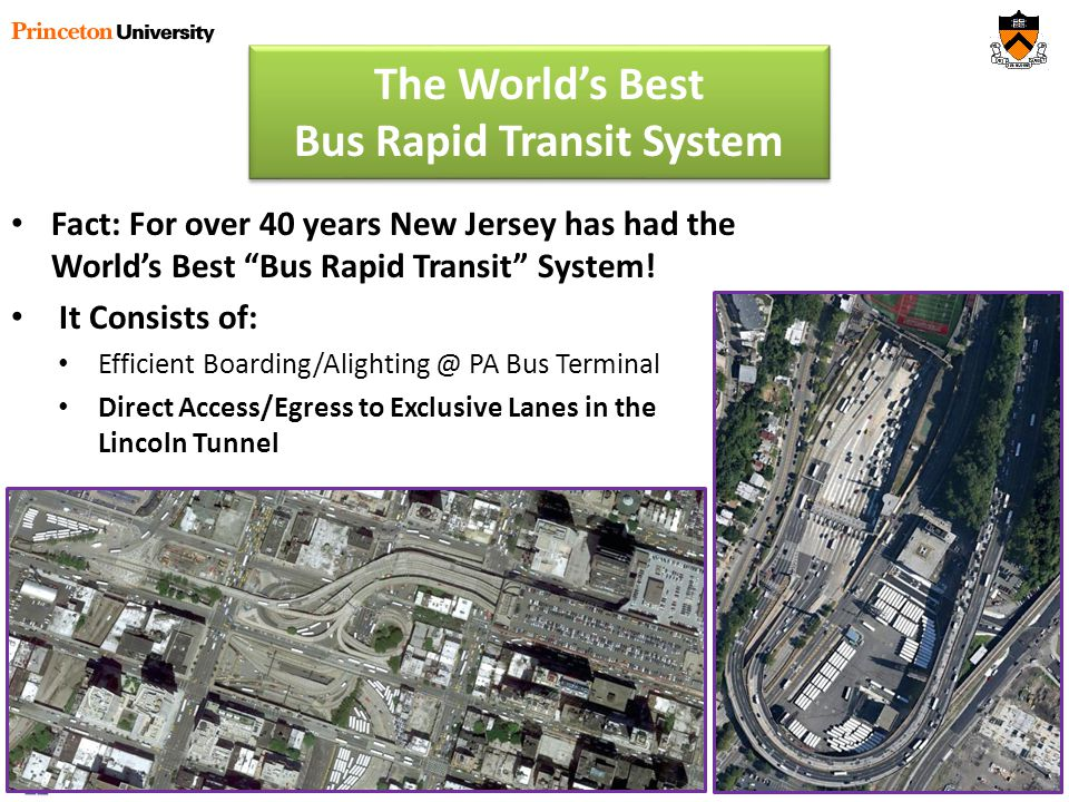 Fact: For over 40 years New Jersey has had the Worlds Best Bus Rapid Transit System.