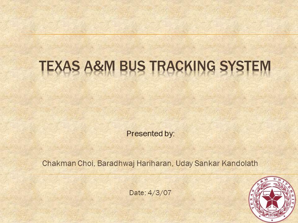Presented by: Chakman Choi, Baradhwaj Hariharan, Uday Sankar Kandolath Date: 4/3/07