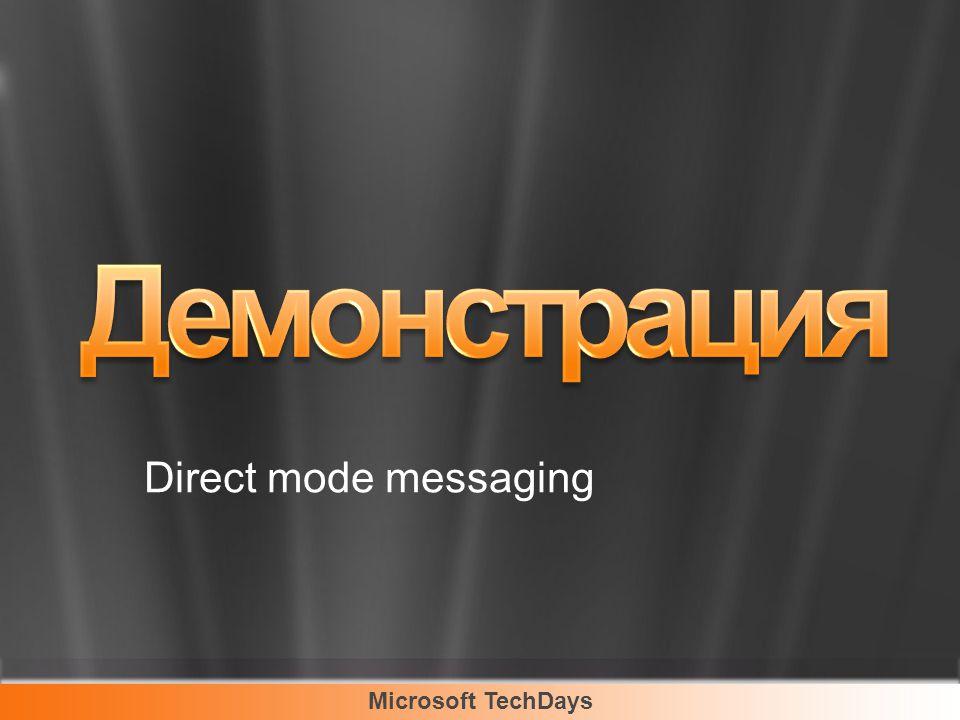 Microsoft TechDays Direct mode messaging