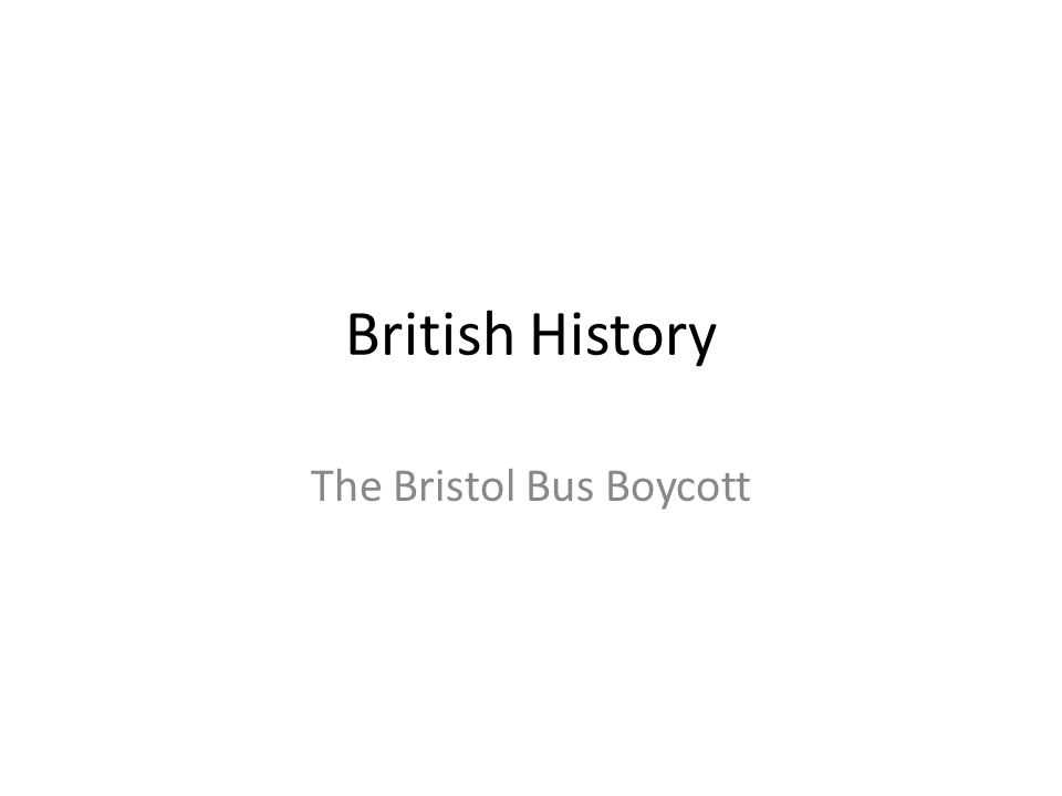 British History The Bristol Bus Boycott