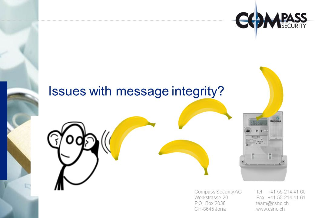 © Compass Security AG Slide 24 www.csnc.ch Integrity, Authentication Analysis General There are two mention on how one could approach authentication.