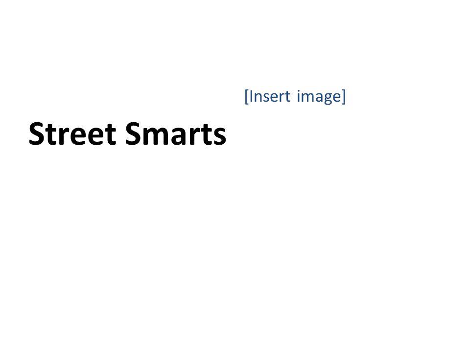 Street Smarts [Insert image]