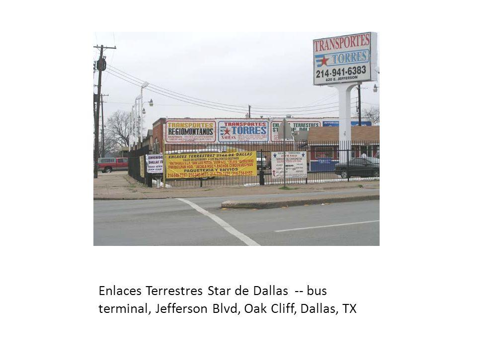 Enlaces Terrestres Star de Dallas -- aerial view of terminal, Jefferson Blvd, Oak Cliff, Dallas, TX