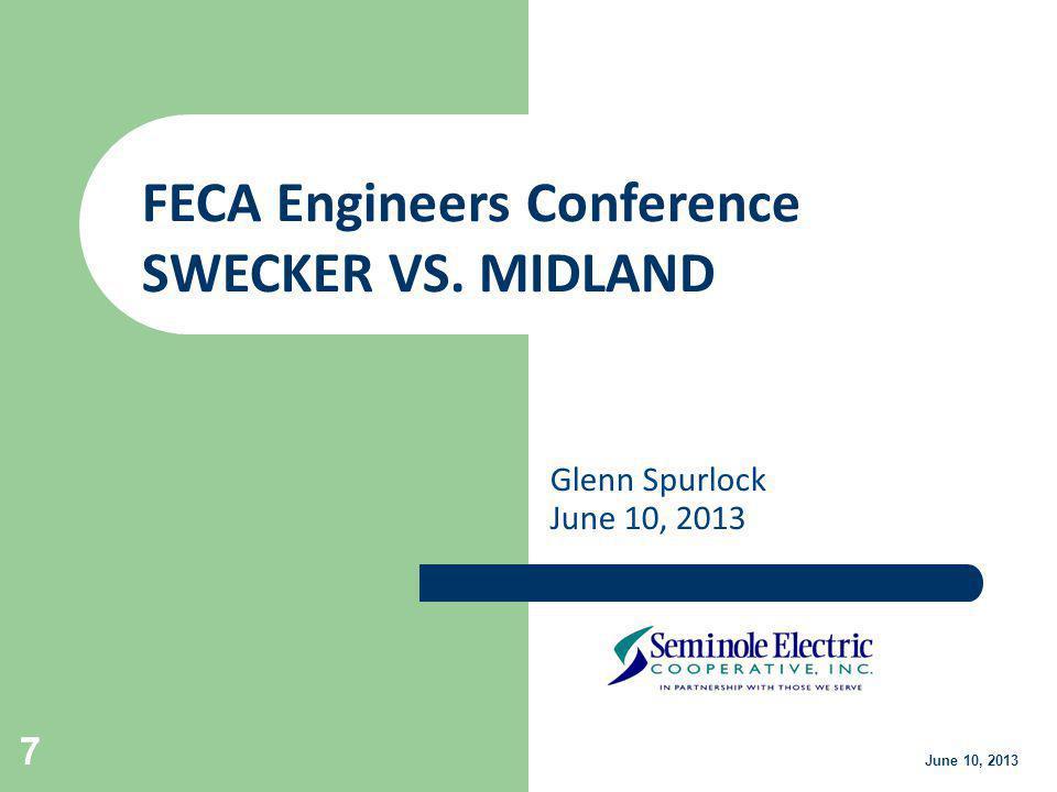 Glenn Spurlock June 10, 2013 28 June 10, 2013 FECA Engineers Conference DUKE ENERGY FLORIDA