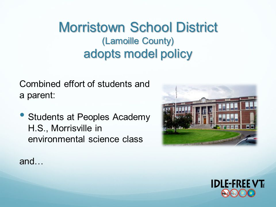 Morristown School District (Lamoille County) adopts model policy Combined effort of students and a parent: Students at Peoples Academy H.S., Morrisville in environmental science class and…