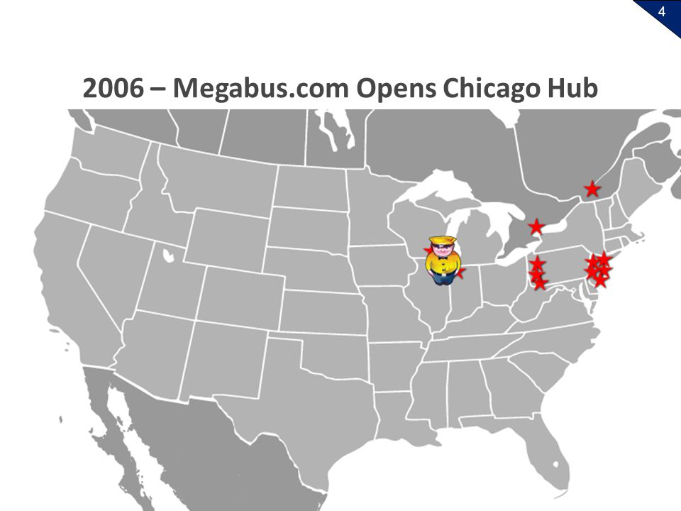 4 2006 – Megabus.com Opens Chicago Hub